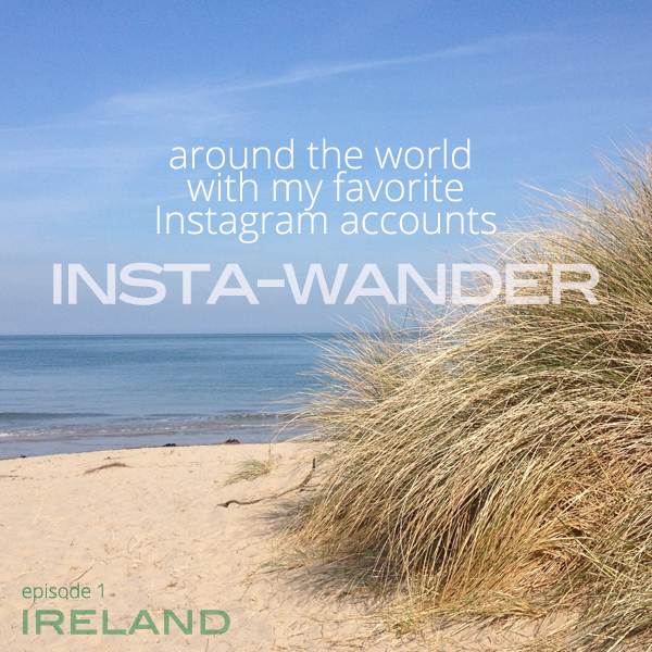 Wander the world with Instagram - Ireland